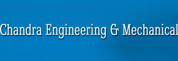 Chandra Engineering & Mechanical
