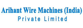 Arihant Wire Machines (India) Private Limited