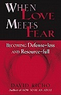 When Love Meets Fear: Becoming Defense-Less
