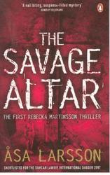The Savage Altar (The First Rebecka Martinson Thriller)