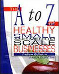 The A To Z Healthy Small And Business Indian Edition