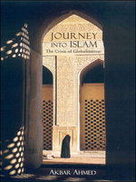 Jorney Into Islam: The Crisis of Globalization