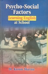 Psycho-social Factors : Learning English At School