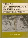 Visual Anthropology in India and its Development