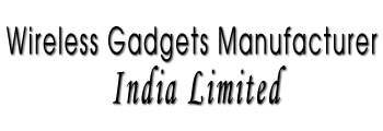 Wireless Gadgets Manufacturer India Limited