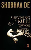 Surviving Men: The Smart Woman's Guide To Staying on Top