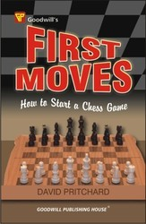 First Moves : How To Start A Chess Game
