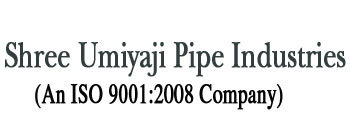 Shree Umiyaji Pipe Industries