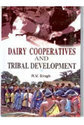 Dairy Cooperatives and Tribal Development