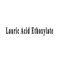 Lauric Acid Ethoxylate