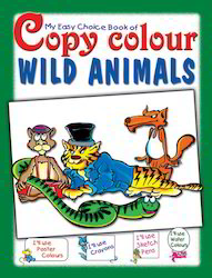 My Easy Choice Copy Color Wild Animals Books