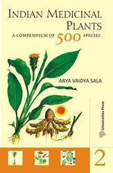 Indian Medicinal Plants:A Compendium of 500 Species