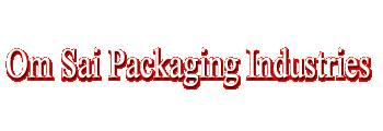 Om Sai Packaging Industries