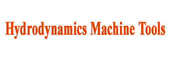 Hydrodynamic Machine Tools, Chakan