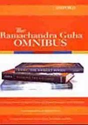 The Ramachandra Guha Omnibus
