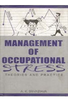 Management of Occupational Stress: Theories and Practice