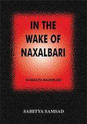 In The Wake Of Naxalbari Book