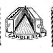 Candle Dice / Machine