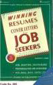 winning resumes cover letters for job seekers