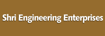 SHRI ENGINEERING ENTERPRISES