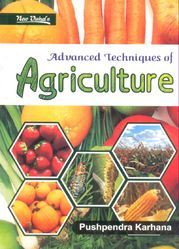 Advanced Techniques Of Agriculture