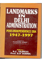 Landmarks In Delhi Administration