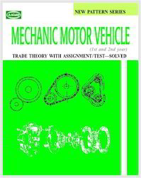 Mechanic Motor Vehicle (Theory With Assignment/Test Solved)