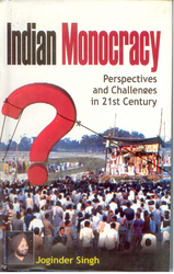 Indian Monocracy :Perspectives and Challenges