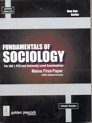 Fundamentals Of Sociology For IAS PCS Examinations