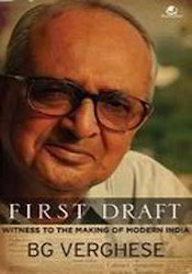 First Draft:witness To The Making Of Modern India