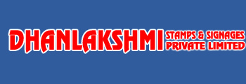 Dhanlakshmi Stamps & Signages Private Limited
