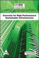 Concrete For High Performance Sustainable Infrastructure