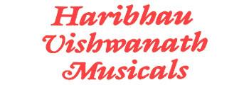 Haribhau Vishwanath Musicals