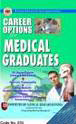 Career Options for Medical Graduates