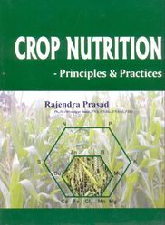 Crop Nutrition-Principles Practice