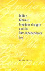 India s Glorious Freedom Struggle