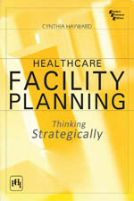 Healthcare Facility Planning Thinking Strategically