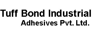 Tuff-bond Industrial Adhesives Private Limited