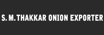 S. M. Thakkar Onion Exporter