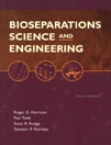 Bioseparations Science And Engineering