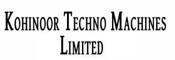 Kohinoor Techno Machines Limited