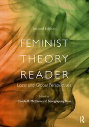 Feminist Theory Reader Local And Global Perspectives