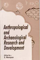 Anthropological and Archaeological Research and Development