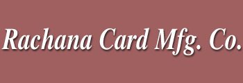 Rachana Card Mfg Co.