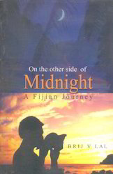 On The Other Side Of Midnight A Fijian Journey