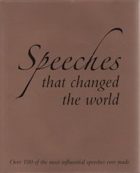Speeches: That Changed The World