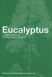Eucalyptus The Genus Eucalyptus Books
