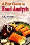 A First Course In Food Analysis