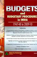 Budgets And Budgetary Procedures In India 1947-48 To 2009-10