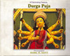 A Fascinating Festivity: Durga Puja